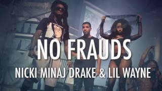 Nicki Minaj - No Frauds ft. Drake & Lil Wayne (Instrumental)