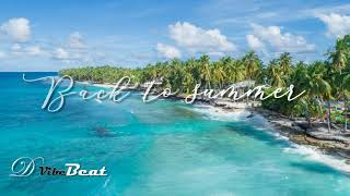 Back to Summer - Nekzlo (No copyright music) | Free to use music | D Vibe Beat | Free download