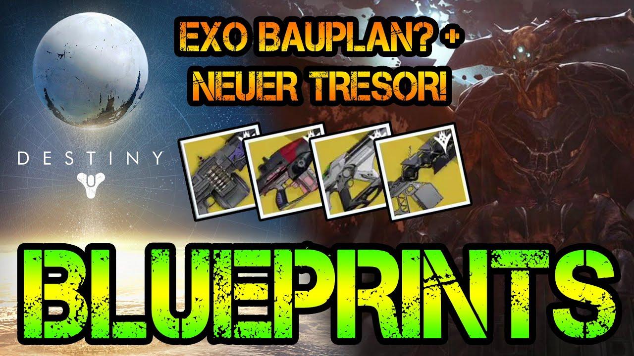 BLUEPRINTS - Exo Bauplan? + Neuer Tesor!   Destiny: News (German ...