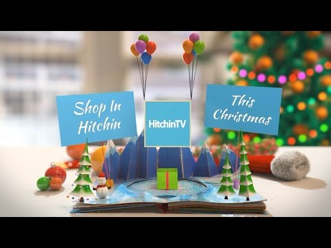 Shop In Hitchin This Christmas - HitchinTV Video Production Hertfordshire