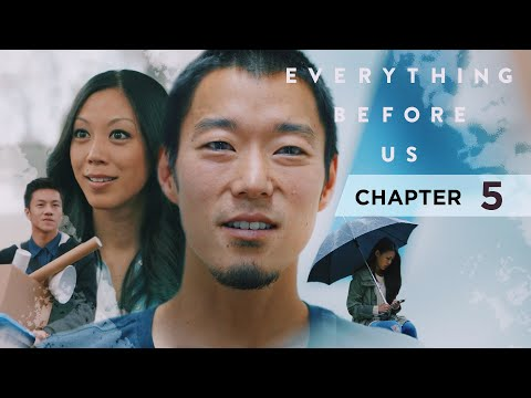 Everything Before Us | Chapter 5