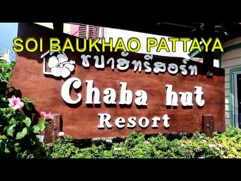 Hotel Review, Chaba Hut Resort in Soi Baukhao Pattaya, Vlog 342