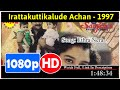 Irattakuttikalude Achan (1997) *Full MoVieSs*#*