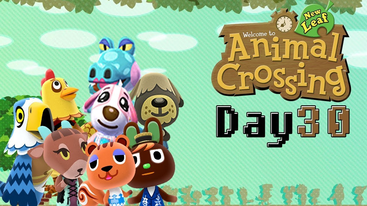 New Leaf Till New Horizons [Day 30] 1 WHOLE MONTH!
