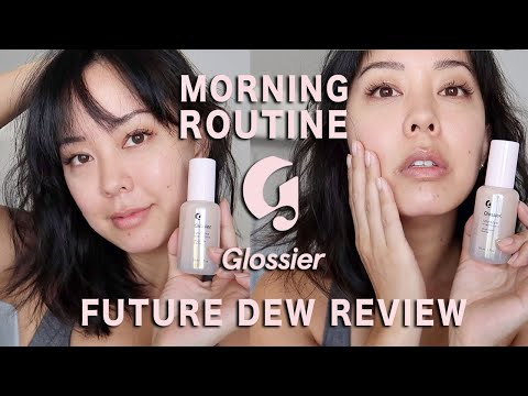 morning skincare routine ft. NEW Glossier Future Dew ✨ thumbnail