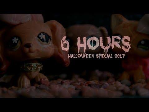 LPS: 6 Hours | Halloween Special 2017