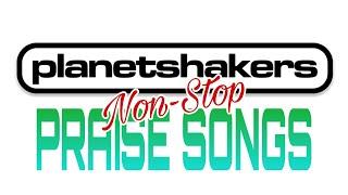 Planetshakers Nonstop Praise Songs