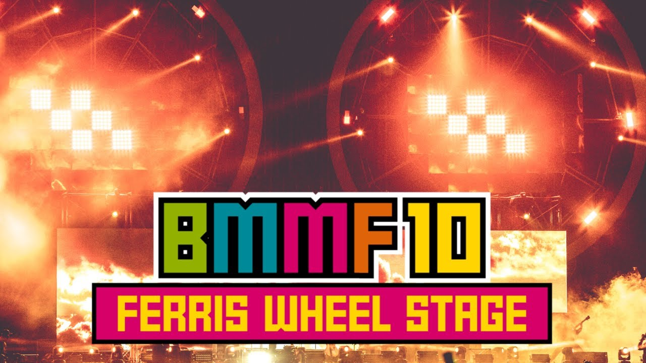 "BMMF10 "" FERRIS WHEEL STAGE "" SPECIAL"