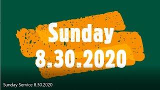 Sunday Service 8.30.2020