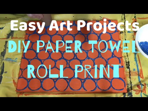 Easy Art Projects - Diy Paper Towel Roll Print