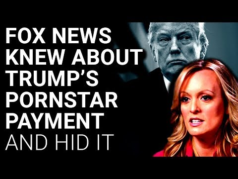 Fox Had Stormy Daniels Story, Killed It to Help Trump
