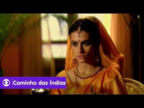 Caminho das Índias: capítulo 166 da novela, segunda, 14 de março, na Globo