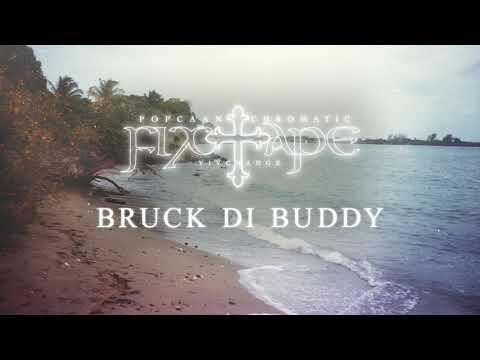 Popcaan – BRUCK DI BUDDY