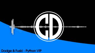 Dodge & Fuski - Python VIP [Disciple Recordings] [Free Download]