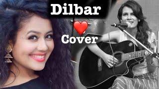 Dilbar guitar cover | Neha kakkar | John Abraham | Satyamev jayate | Namrata verma | Female cover