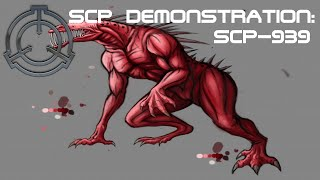 SCP Demonstration: SCP-939