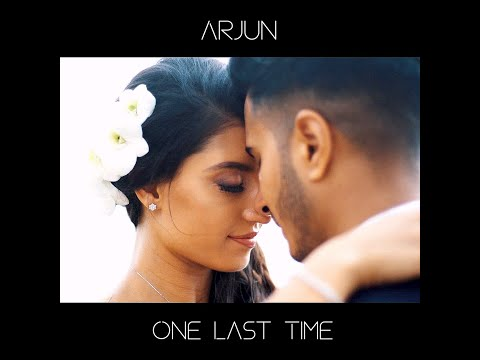 Arjun - One Last Time (Official Video)