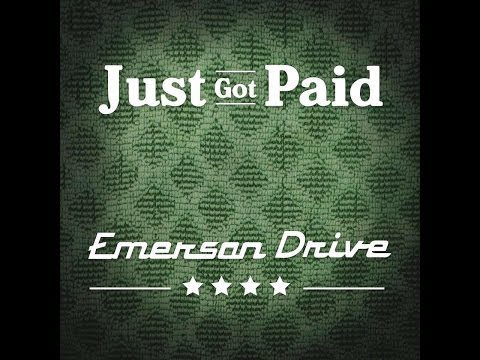 Emerson Drive   Just Got Paid lyric video   YouTube