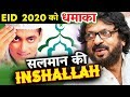 RACE 3 के बाद Salman Khan की अगली फिल्म Inshallah, Sanjay Leela Bhansali Whatsapp Status Video Download Free