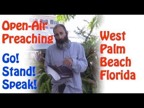 Open Air Preaching - Clematis Street- West Palm Beach, FL
