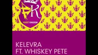 Kelevra feat. Whiskey Pete - Jak Muzik (Aniki Remix)