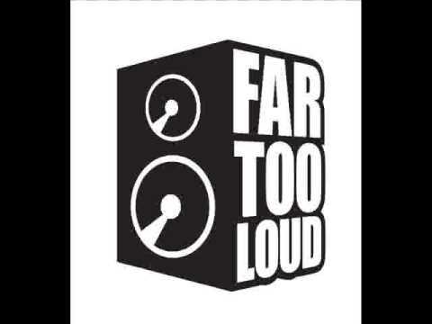 Far Too Loud - Dancefloor Destroyer [Original Mix]