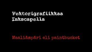 INKSCAPE: Maaliämpäri eli paintbucket