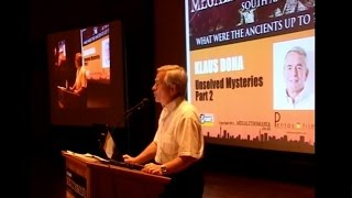 Klaus Dona - Unsolved Mysteries pt.2: Ancient Artifacts & Extreme Antiquity - FULL LECTURE