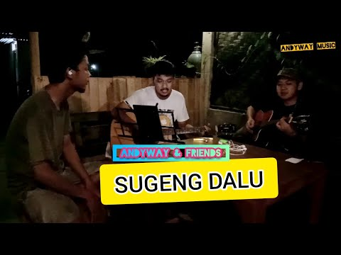 sugeng-dalu---denny-caknan-|-lirik-(-live-cover-by-andyway-ft-rudy-&-fuad-ramadhan-)