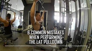 6 Common Mistakes When Performing The Lat Pulldown