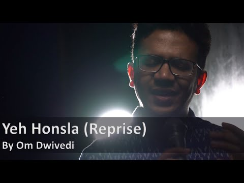 Yeh Honsla   Dor   Om Dwivedi