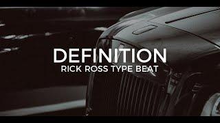 Rick Ross type beat Definition || Free Type Beat 2018