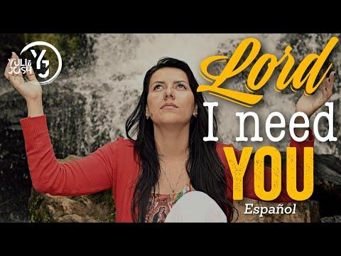 Lord i need You ESPAÑOL - Matt Maher - (Yuli & Josh Cover)