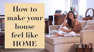 5 Tips: How to Make Your House Feel Like HOME || Kelly Misa-Fernandez