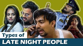 TYPES OF LATE NIGHT PEOPLE | Aashqeen