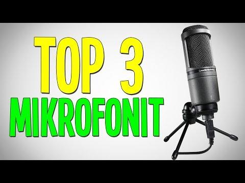 TOP 3 MIKROFONIT! - Parhaat mikrofonit eri budjeteille!