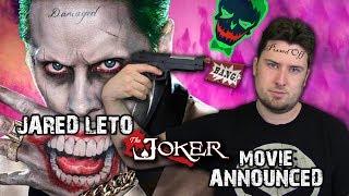 Jared Leto Joker Movie Announced | RANT