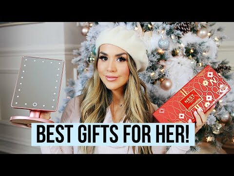 BEST CHRISTMAS GIFTS FOR HER 2017 | ALEXANDREA GARZA