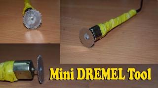 How to make a Mini DREMEL Tool / Mini CUTTER at HOME