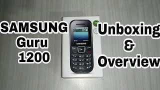 (Hindi) SAMSUNG Guru 1200 || Unboxing and Overview ||