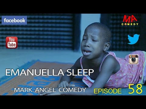 Video (skit): Mark Angel Comedy episode 58 – Emanuella Sleep
