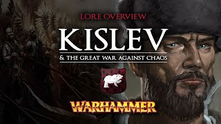 KISLEV & The Great War Against Chaos - Warhammer Fantasy Lore Overview