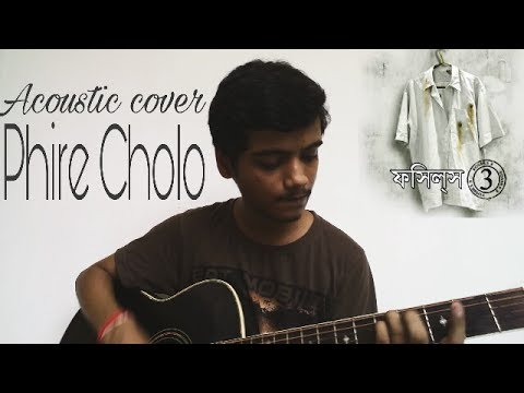 Fossils - Phire Cholo || Acoustic Cover...