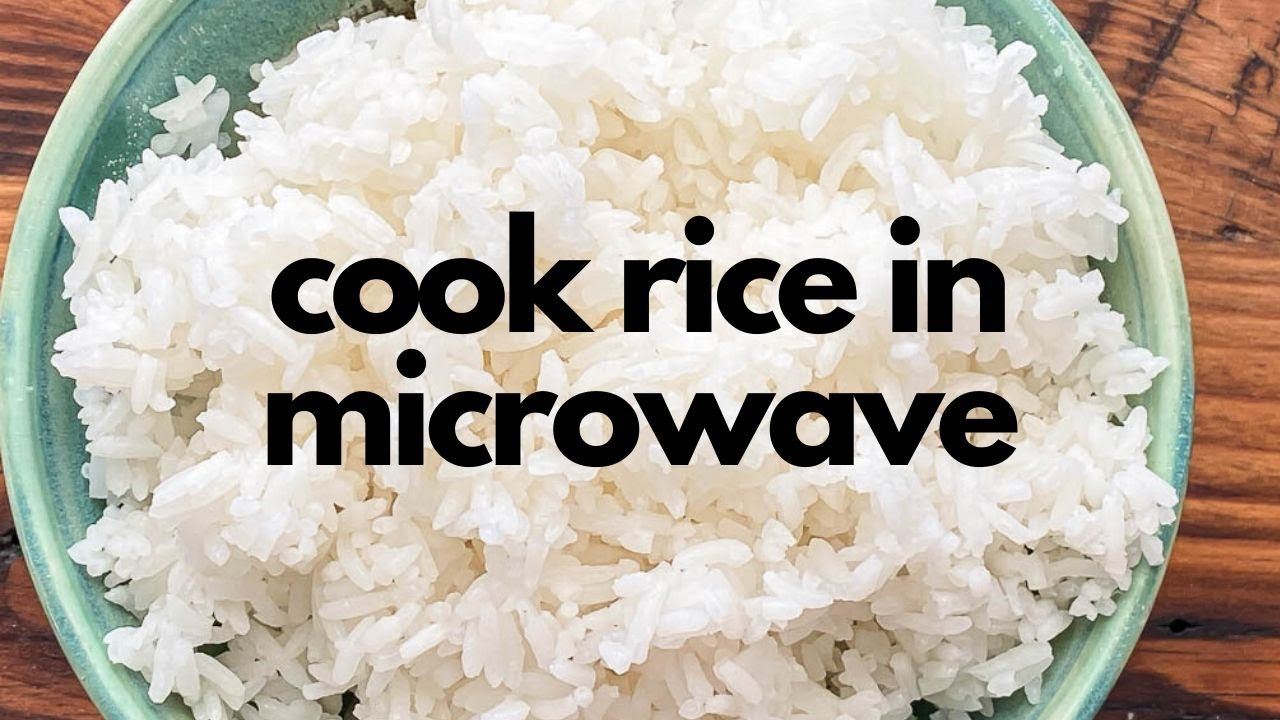 How To Cook Rice In The Microwave Recipe Youtube