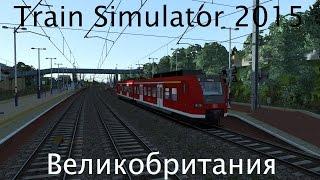 Train Simulator 2015: Путешествие по Великобритании(Утро, только недавно поднялось солнце, а ты уже в поезде осматриваешь красоту Великобритании. Приятного..., 2015-03-16T18:08:51.000Z)