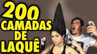 200 CAMADAS DE LAQUÊ NO CABELO