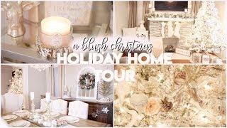 CHRISTMAS HOME DECOR TOUR 2018! | A BLUSH CHRISTMAS | RUSTIC GLAM | VLOGMAS 2018
