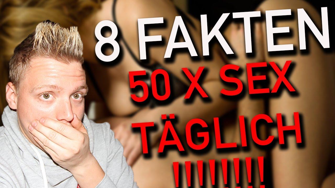 8 FAKTEN - 50 X Sex am Tag - YouTube