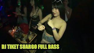 Download DJ SLOW TIKET SUARGO REMIX FULL BASS versi club malam_story wa club