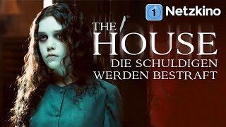 The House - Die Schuldigen werden bestraft (Horrorfilm in voller Länge, ganze Filme auf Deutsch)